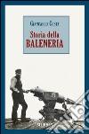 Storia della baleneria libro