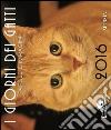 I giorni dei gatti. Parole e immagini 2016 libro