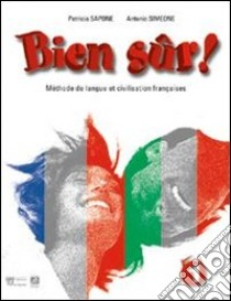 BIEN SÛR! 1 + CARNET LINGUISTIQUE + 2 CD AUDIO + CD-ROM MULTIM. - LIBRO MISTO libro di SAPONE P. SIMEONE A.