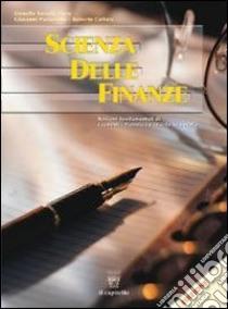 Scienza delle finanze. Con materiali per il docente. Per le Scuole superiori libro di Savasta Fiore Lionello, Paciariello G., Collura R.