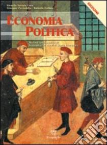 Economia politica. Per le Scuole superiori libro di Savasta Fiore Lionello, Paciariello Giovanni, Collura Roberto