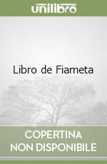 Libro de Fiameta libro di Boccaccio Giovanni