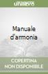 Manuale d'armonia libro