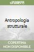 Antropologia strutturale libro