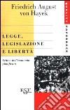 Legge, legislazione e libertà libro