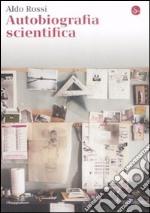 Autobiografia scientifica libro