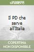 Il PD che serve all'Italia