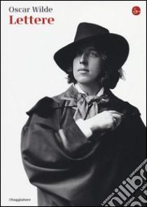 Lettere libro di Wilde Oscar