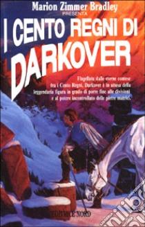 I cento regni di Darkover libro di Zimmer Bradley Marion