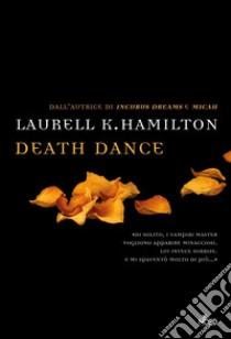 Death dance libro di Hamilton Laurell K.
