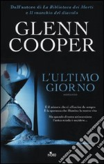 L'ultimo giorno libro di Cooper Glenn