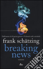 Breaking news libro