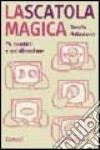 La scatola magica. I bambini e la TV
