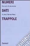 Numeri, dati, trappole. Elementi di psicometria libro