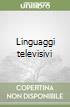Linguaggi televisivi libro