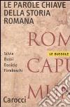 Le parole chiave della storia romana libro