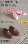 Le Identità di genere libro di Ruspini Elisabetta