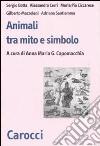 Animali fra mito e simbolo libro