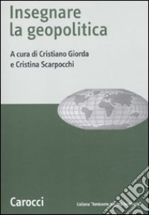 Insegnare la geopolitica libro