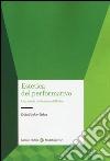 Estetica del performativo. Una teoria del teatro e dell'arte libro