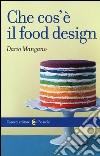 Che cos'� il food design