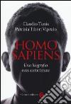 Homo sapiens. Una biografia non autorizzata libro