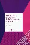 Matematica per scienze della formazione primaria libro