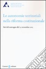 Il riassetto delle autonomie nella riforma del titolo V