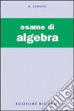 L'esame di algebra