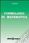 Formulario di matematica. Per le Scuole libro
