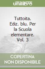 TUTTOITA BLU - 3A libro di DEMICO