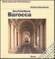 Architettura barocca libro di Norberg Schulz Christian