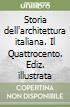 Storia dell'architettura italiana. Il Quattrocento