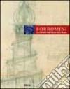 Borromini e l'universo barocco. Ediz. Tedesca libro