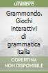Grammondo. Giochi interattivi di grammatica italiana per i bambini dai 6 ai 12 anni. Franky nella preistoria. Con manuale operativo e CD-ROM