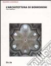 L'architettura di Borromini libro