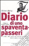 Diario di uno spaventapasseri. L'Italia ultima, 1996-2006: tra Berlusconi e Prodi la recita statica di un paese irreale libro