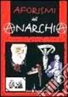 Aforismi dell'anarchia