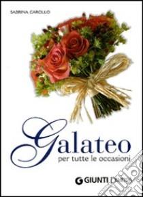 Galateo per tutte le occasioni libro di Carollo Sabrina