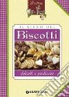 Il libro dei biscotti, dolcetti e pasticcini. E-book. Formato PDF libro