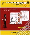Enigmistica in giallo. I passatempi che migliorano il tuo inglese! Primo livello libro