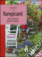 Rampicanti. Cure colturali, generi e specie libro