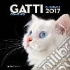 Gatti come noi. Calendario 2017 libro