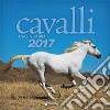 Cavalli. Calendario 2017 libro