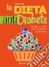 La dieta anti diabete libro
