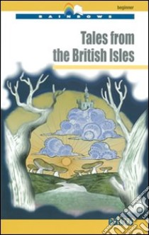 Tales from the british isles. Con espansione online. Con CD Audio libro