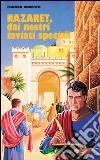 Nazaret. Dai nostri inviati speciali libro