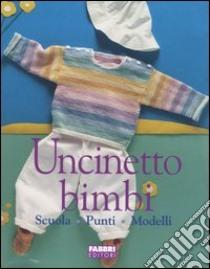 Uncinetto bimbi libro unilibro libreria for Librerie universitarie online