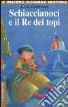 Lo Schiaccianoci e il Re dei topi libro di Hoffmann Ernst T.