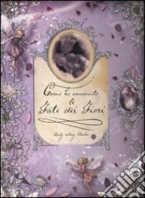 Come ho conosciuto le Fate dei fiori libro di Barker Cicely M.